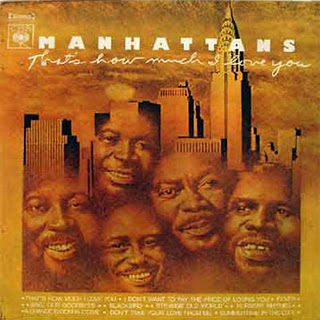 The Manhattans – That's How Much I Love You (1974)