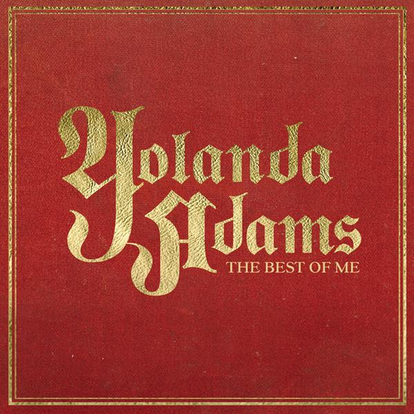 Yolanda Adams – The Best Of Me (2007)